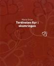 """""""Tordivelen flyr i skumringen - en beskrivelse av visse begivenheter som fant sted i Ringaryd i Småland"""" av Maria Gripe"""
