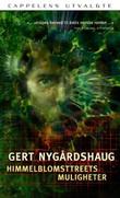 """""""Himmelblomsttreets muligheter - roman"""" av Gert Nygårdshaug"""