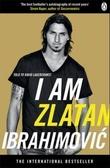 """I am Zlatan Ibrahimovic"" av Zlatan Ibrahimovic"