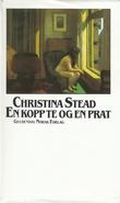 """""""En kopp te og en prat"""" av Christina Stead"""