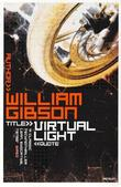 """Virtual light"" av William Gibson"