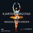 """""""Magdalenafjorden"""" av Kjartan Fløgstad"""