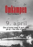 """""""Omkampen - del II i triologien Historietukleren"""" av Knut Kvalvågnæs"""