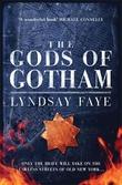 """""""The gods of Gotham"""" av Lyndsay Faye"""