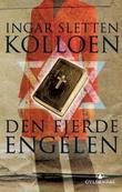 """""""Den fjerde engelen - roman"""" av Ingar Sletten Kolloen"""