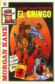 """""""El Gringo ; El Gringo's hevn"""" av Louis Masterson"""