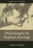 """Michelangelo and Raphael Drawings"""