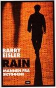 """""""Rain - mannen fra skyggene"""" av Barry Eisler"""