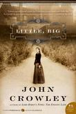 """Little, Big (P.S.)"" av John Crowley"