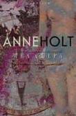 """""""Mea culpa - en historie om kjærlighet"""" av Anne Holt"""