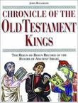 """Chronicle of the Old Testament Kings The Reign-by-Reign Record of the Rulers of Ancient Israel (Chronicles)"" av John Rogerson"