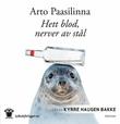 """""""Hett blod, nerver av stål"""" av Arto Paasilinna"""