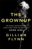 """""""The grownup"""" av Gillian Flynn"""