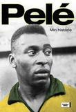 """""""Pelé - min historie"""" av Pelé"""