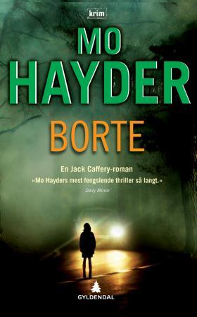 """Borte"" av Mo Hayder"