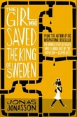 """The girl who saved the king of Sweden"" av Jonas Jonasson"