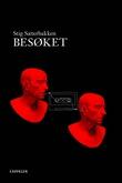 """""""Besøket - roman"""" av Stig Sæterbakken"""