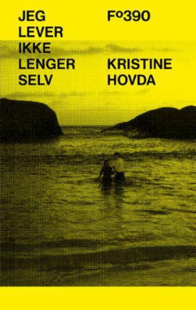 """""""Jeg lever ikke lenger selv"""" av Kristine Hovda"""