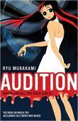 """""""Audition"""" av Ryu Murakami"""