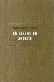 """""""En sjel og en skjorte"""" av Norvald Tveit"""