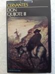 """""""Don Quijote III - den skarpsindige adelsmand Don Quijote av la Mancha"""" av Miguel de Cervantes Saavedra"""