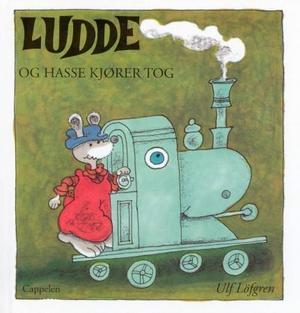 """""""Ludde og Hasse kjører tog"""" av Ulf Löfgren"""