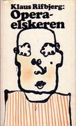 """""""Operaelskeren"""" av Klaus Rifbjerg"""