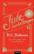 """""""Den lille piken med svovelstikkene"""" av H.C. Andersen"""