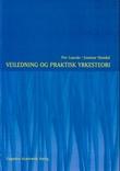 """""""Veiledning og praktisk yrkesteori"""" av Per Lauvås"""