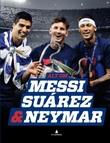 """""""Alt om Messi, Suárez & Neymar"""" av Peter Banke"""