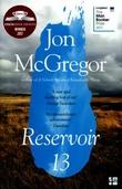 """""""Reservoir 13"""" av Jon McGregor"""