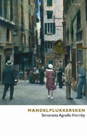 """""""Mandelplukkersken"""" av Simonetta Agnello Hornby"""