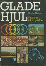 """""""Glade hjul - sykkelen i tekst og bilder"""" av Gustav Nielsen"""