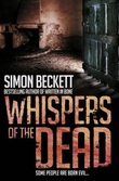 """Whispers of the dead"" av Simon Beckett"