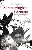 """""""Sommerfuglene i Armero fortellinger fra et liv på reise"""" av Jon Magnus"""