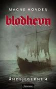 """""""Blodhevn"""" av Magne Hovden"""
