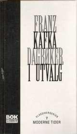 """Dagbøker i utvalg"" av Franz Kafka"