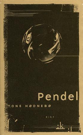 """""""Pendel - dikt"""" av Tone Hødnebø"""
