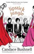 """Lipstick jungle"" av Candace Bushnell"