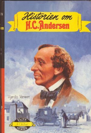 """""""Historien om Hans Christian Andersen"""" av Hjørdis Varmer"""