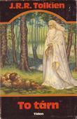 """""""To tårn - annen del av Ringenes herre"""" av John Ronald Reuel Tolkien"""