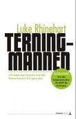 """""""Terningmannen"""" av Luke Rhinehart"""