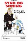 """""""Synd og soning - godt og gale frå Vikjahuset"""" av Jens Brekke"""