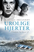 """Urolige hjerter"" av Mariela Årsandøy"