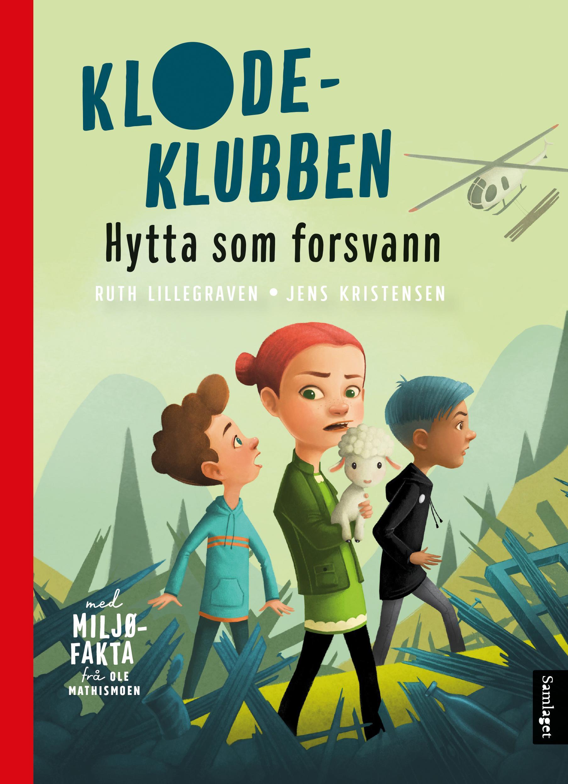 """""""Hytta som forsvann"""" av Ruth Lillegraven"""