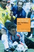 """""""VM i fotball 1994"""" av Jon Michelet"""
