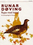 """""""Rype med lettøl - en antropologi fra Norge"""" av Runar Døving"""