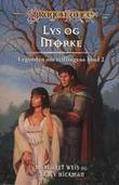 """""""Legenden om tvillingene. Bd. 2 - lys og mørke"""" av Margaret Weis"""