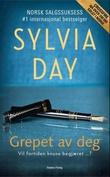 """Grepet av deg - en Crossfire-roman"" av Sylvia Day"