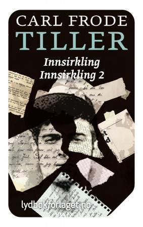 """""""Innsirkling ; Innsirkling 2"""" av Carl Frode Tiller"""
